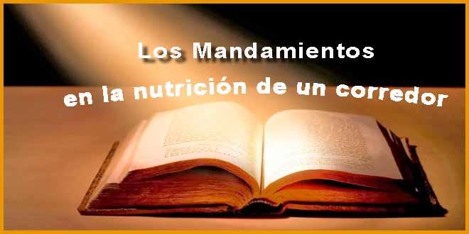8 mandamientos en la nutricion de un corredor -voyacorrer.com