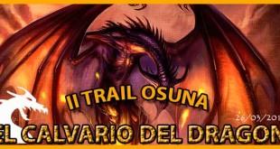 Trail Osuna El Calvario del Dragon | voyacorrer.com