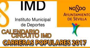 carreras populares IMD Sevilla 2017 | voyacorrer.com