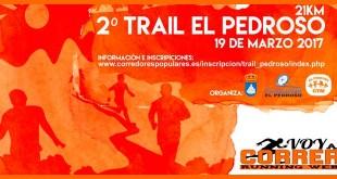 II Trail El Pedroso 2017 | Sevilla | voyacorrer.com